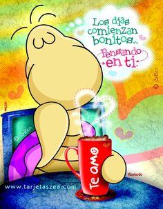 Comenzar bien el día-tarjeta de amor-Abelardo tomando café © ZEA www.tarjetaszea.com Good Morning Good Night, Good Morning Quotes, L Love You, My Love, Fat Humor, Hj Story, Love Images, Coffee Love, Love Notes