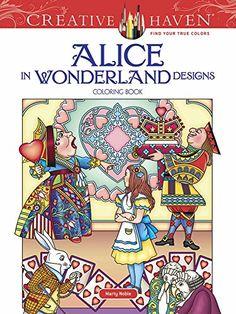Creative Haven Alice in Wonderland Designs Coloring Book ... https://www.amazon.com/dp/0486813746/ref=cm_sw_r_pi_dp_x_3Q5iyb9CY4GVF
