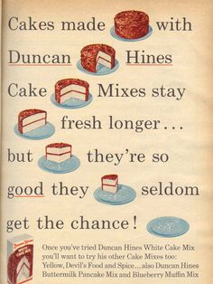 Duncan Hines cake mix, always good for a sweet fix!