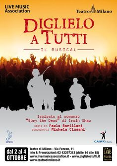 Riflettori su...di Silvia Arosio: Diglielo a tutti musical: in anteprima, la locandi...