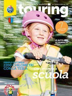 Touring 7 / 2015 italiano  Il giornale della mobilità, edizione del agosto 2015