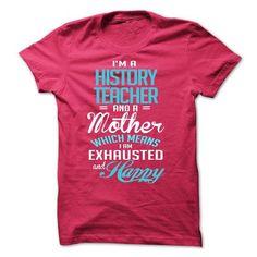 Im A/An HISTORY TEACHER T-Shirts, Hoodies (19$ ==► Shopping Now!)
