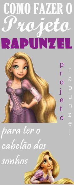 Como fazer o projeto rapunzel para o cabelo crescer mais rápido lindo e saudável! #projetorapunzel