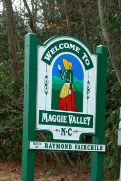 Welcome to Maggie Valley, NC.