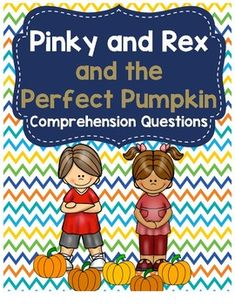 This is a comprehension guide for James Howe's book, Pinky and Rex and the Perfect Pumpkin. There are questions included for each chapter. Great for a study guide or for guided reading groups.Answer key included!Looking for more Pinky and Rex? Check out my other products!Pinky and Rex and the Double Dad WeekendPinky and Rex and the BullyPinky and Rex and the New BabyPinky and Rex and the New Neighbors