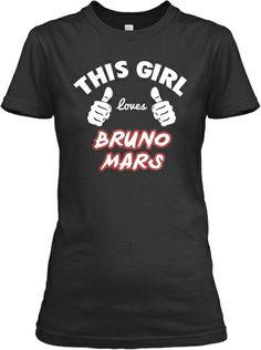This Girl Loves Bruno Mars JUST ORDERED MINE yay CUZ i DO LOVE HIM MMM MMM MMM