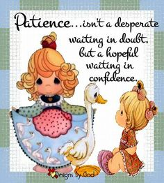 Patience Precious Moments Quotes, Precious Moments Figurines, Scripture Art, Bible Verses, Prayer Wallpaper, Serenity Prayer, Bible Knowledge, Faith In Love, Christian Quotes