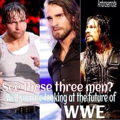 Roman Reigns and Dean Ambrose (not Rollins)