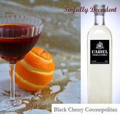 """The black cherry is so smooth and juicy, make it extra decadent by using vanilla vodka"" Our choice of vodka Cariel Vanilla, sinfully decadent!  1 ½ ounces vodka, 1 ounce black cherry juice, ¾ ounce orange liqueur, ½ ounce lime juice. Add all ingredients to a cocktail shaker with ice. Shake well and strain into martini glass"