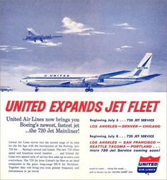 United Airlines new Vintage Travel Posters, Vintage Ads, Vintage Airline, Boeing 720, Air Festival, Commercial Aircraft, United Airlines, How To Memorize Things, Helicopters