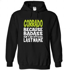 (BadAss) CORRADO - #muscle tee #comfy sweater. ORDER HERE => https://www.sunfrog.com/Names/BadAss-CORRADO-cxvmvjuhpx-Black-44662654-Hoodie.html?68278