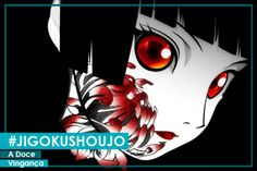 Jigoku Shoujo - A Doce Vingança | #ModoMeu #anime #manga