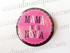 Botón Mamá de la novia - Despedidas de soltera