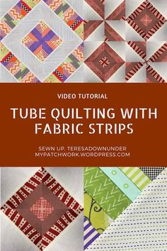 2 tube quilting blocks with strips of fabric - video tutorial