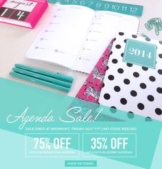August is just around the corner and we're gearing you up for back to school! 2014 months + weeks agendas are 75% off  academic agendas are 35% off until Friday, 7/11 at midnight!
