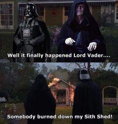 Somçbody burned down my Sith Shed! Prequel Memes, Star Wars Jokes, War Comics, Star Wars Clone Wars, Love Stars, Sith, Disney, Funny Memes, Logic Memes