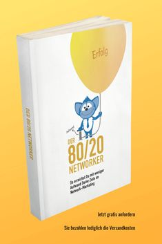 Der 80/20 Networker - das free+shipping Buch verrät das größte mathematische Geheimnis des Network Marketing - jetzt anfordern