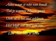 Geschreven in je hart Sad Quotes, Words Quotes, Love Quotes, Inspirational Quotes, Sayings, Laura Lee, Spiritual Quotes, Positive Quotes, Loosing Someone