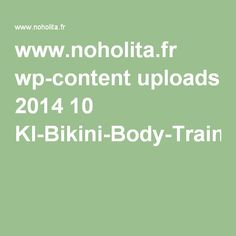 www.noholita.fr wp-content uploads 2014 10 KI-Bikini-Body-Training-Guide.pdf