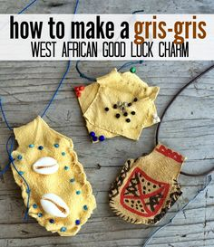 Marie's Pastiche: How to Make a Gris Gris {West African Good Luck Charms}