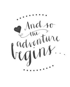 """Printable Wedding Sign - """"And So The Adv. Printable Wedding Sign – """"And So The Adventure Begins…"""" Elegant Calligraphy Sign Quotes About New Year, Year Quotes, New Home Quotes, New Beginning Quotes, Love Quotes, Inspirational Quotes, Wedding Quotes And Sayings, Quotes For Newlyweds, Bridal Quotes"""