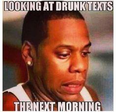 Drunk Texts Next Mornning