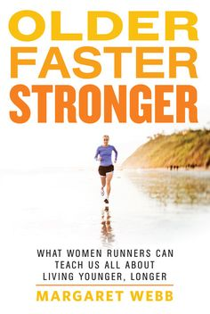 One part personal quest to discover running greatness after age 50, one part investigation into what the women's running boom can teach athletes about becoming fitter, stronger, and faster as we age, Older, Faster, Stronger is an engrossing narrative sure to inspire women of all ages.