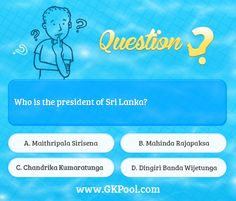 #Daily #Quiz: Who is the president of Sri Lanka?
