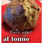 Muffin+al+tonno.+Ricetta+facile+e+veloce+per+portare+in+tavola+leggerezza+e+gusto.