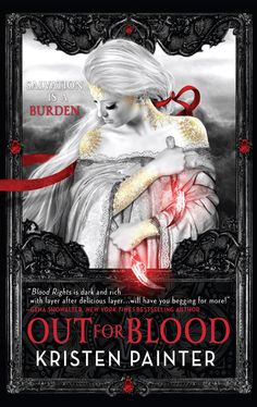 Out for Blood – Kristen Painter