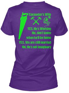 Limited Edition Carpenter's Wife