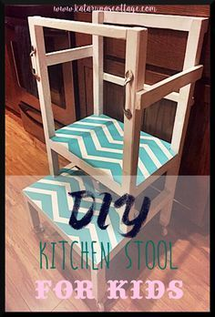 This is a DIY for a kitchen step-stool for children! This helps so much and is so fun for them to be able to help out in the kitchen.