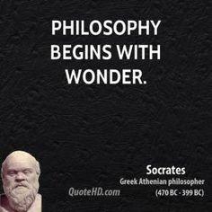 greek philosophers quotes | Philosophy begins with wonder.