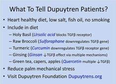 What to tell Dupuytrens patients Dupuytren's Contracture, Raw Broccoli, Trigger Finger, Heart Healthy Diet, Hand Therapy, Tennis Elbow, Turmeric Curcumin, Crps, Fish Oil