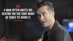 A man often meets his destiny on the very road he takes to avoid it. The Flash Quotes, Quotes To Live By, Tv Show Quotes, Movie Quotes, Arrow Quote, Arrow Tv, Hero Quotes, Destiny Quotes, Wells