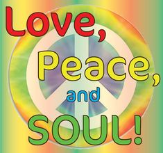 Love, Peace And Soul~ Man, it was the best time ever. We were young. We lived to dance and play our funky music loud. 70s Party, Disco Party, Soul Music, Music Is Life, Images Of Peace, Stencil Logo, Funky Quotes, Disco Funk, Give Peace A Chance