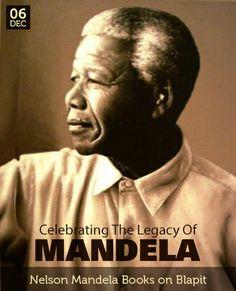 December 6 - Celebrating the Legacy of Mandela First Black President, Former President, Nobel Peace Prize, Nobel Prize, Nelson Mandela Family, African National Congress, Alfred Nobel, Democratic Election, Political Prisoners