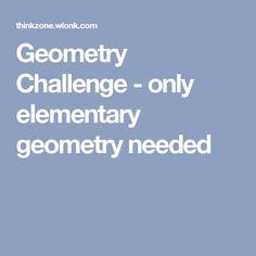 Geometry Challenge - only elementary geometry needed