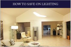 How to save on lighting using contemporary LED lights