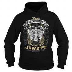 I Love JEWETT JEWETTBIRTHDAY JEWETTYEAR JEWETTHOODIE JEWETTNAME JEWETTHOODIES  TSHIRT FOR YOU T shirts