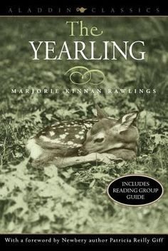 """Read """"The Yearling"""" by Marjorie Kinnan Rawlings available from Rakuten Kobo. An American classic—and Pulitzer Prize–winning story—that shows the ultimate bond between child and pet. No novel better. Reading Groups, Reading Challenge, Classic Books, Play, Aladdin, Book Lists, Books To Read, Children's Books, Fiction"""