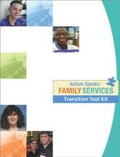 The Autism Speaks Transition Tool Kit was created to serve as a guide to assist families on the journey from adolescence to adulthood.
