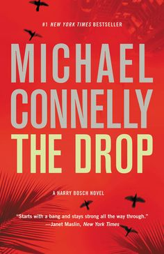 The Drop by Michael Connelly. LAPD detective Harry Bosch simultaneously investigates a killer who has been operating undetected for thirty years and a political conspiracy that has its origins in his police department. Jack Reacher Series, Los Angeles Police Department, Michael Connelly, Books To Read Online, Best Selling Books, Got Books, Bestselling Author, Novels, Drop