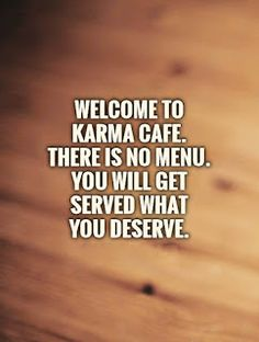 Karma Quotes Adorable Image Result For Karma Quotes  Karma Quotes  Pinterest  Karma