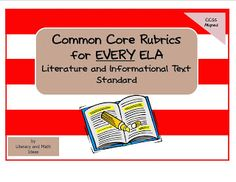 Literacy & Math Ideas: Common Core ELA Rubrics