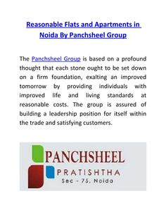 The Panchsheel group is assured of building a leadership position for itself within the trade and satisfying customers. Panchsheel Pratishtha complex is located at approachable distances from places in Delhi, Noida, greater Noida, Ghaziabad and even Gurgaon.