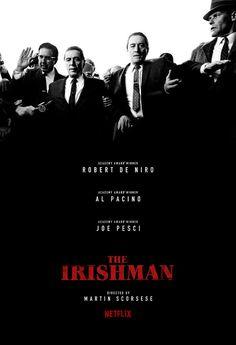 Robert De Niro, Al Pacino, and Ray Romano in The Irishman Indie Movies, Comedy Movies, Film Movie, Movies 2019, Al Pacino, Martin Scorsese, Films Cinema, Cinema Posters, Best Movie Posters