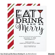 Eat, Drink and Be Merry Holiday Party Invitations