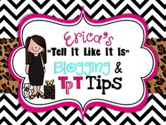 Tell It Like It Is Blogging and TPT Advice