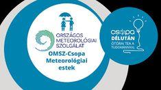 csopamedia: OMSZ-Csopa Meteorológiai Estek